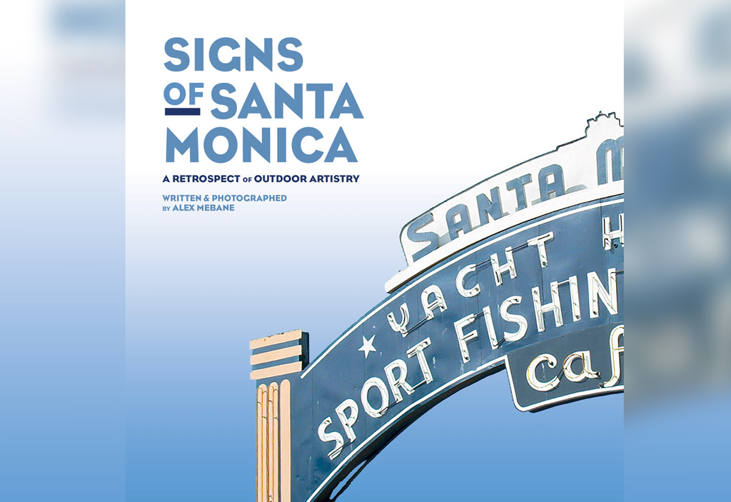 Local author tells history of Santa Monica through vintage signs -